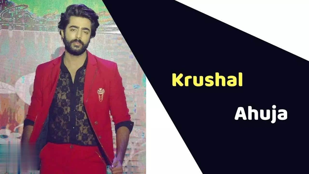 Krushal Ahuja (Actor) Height, Weight, Age, Affairs, Biography & More