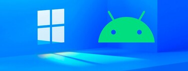 """Microsoft launches """"Windows subsystem for Android"""" in the Store: a big hint that at the moment does not help to run Android apps on Windows 11"""